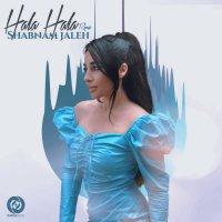 Shabnam Jaleh - 'Hala Hala (Remix)'