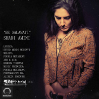 Shadi Amini - 'Be Salamati'