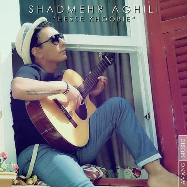 Shadmehr Aghili - 'Hesse Khoobie'