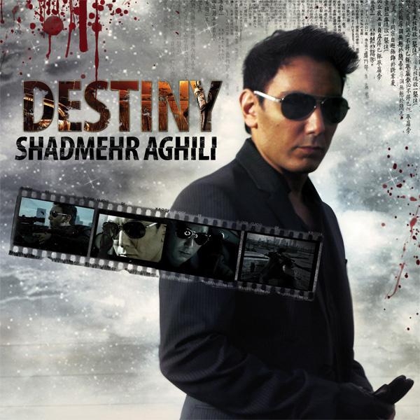 Shadmehr Aghili - Destiny