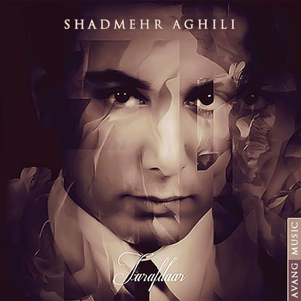 Shadmehr Aghili - Tarafdar
