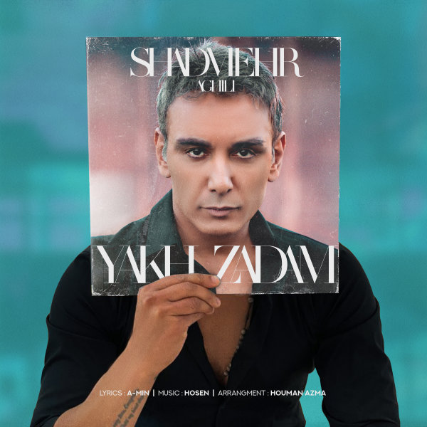 Shadmehr Aghili - 'Yakh Zadam'