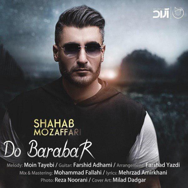 Shahab Mozaffari - 'Do Barabar'
