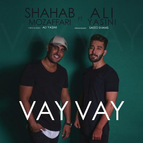 Shahab Mozaffari - 'Vay Vay (Ft Ali Yasini)'