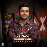 Shahin Amiri - 'Bargo Baad'