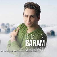 Shahin Vaziri - 'Bemooni Baram'