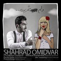 Shahrad Omidvar - 'Delam Shahrivare'