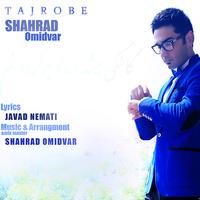 Shahrad Omidvar - 'Tajrobe'