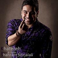 Shahram Mirjalali - 'Khatereh'