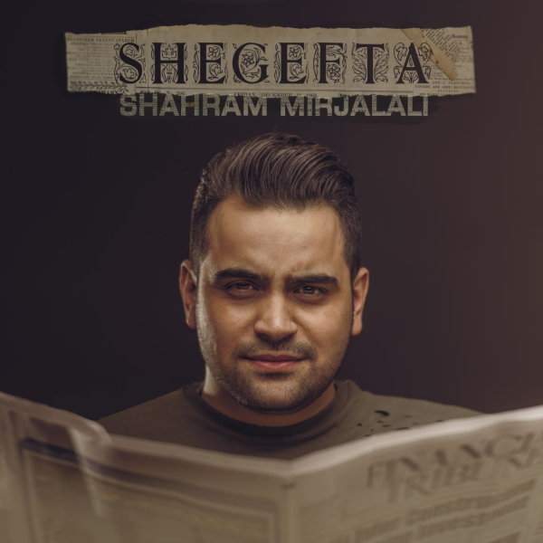 Shahram Mirjalali - 'Shegefta'