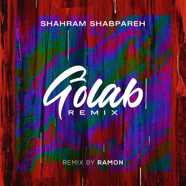 Shahram Shabpareh - Golab (Remix)