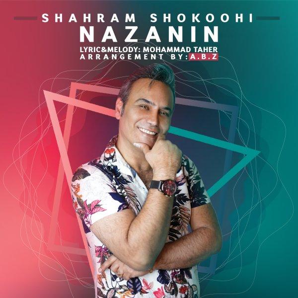 Shahram Shokoohi - 'Nazanin'