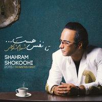 Shahram Shokoohi - 'Yadet Rafte'