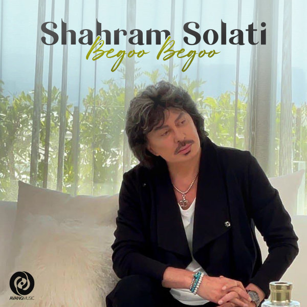Shahram Solati - Begoo Begoo