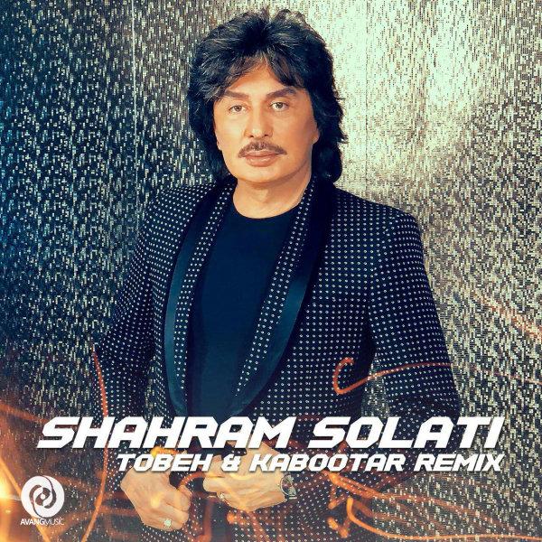 Shahram Solati - Tobeh & Kabootar (Remix)