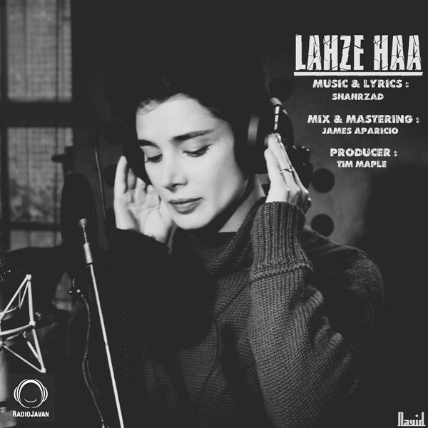 Shahrzad - 'Lahze Haa'