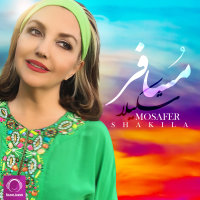 Shakila - 'Mosafer'