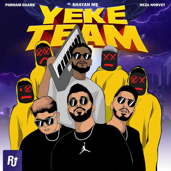 Shayan MS - Yeke Team (Ft Parham Daark & Reza Norvet) Song'