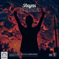 Shayea - 'Ettefagh'