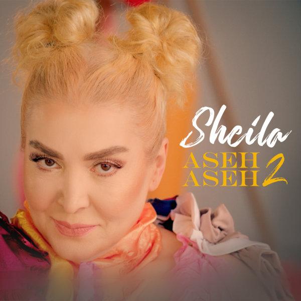 Sheila - Aseh Aseh 2