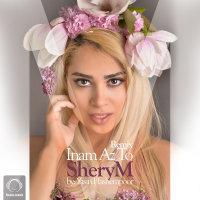 SheryM - 'Inam Az To (Remix)'