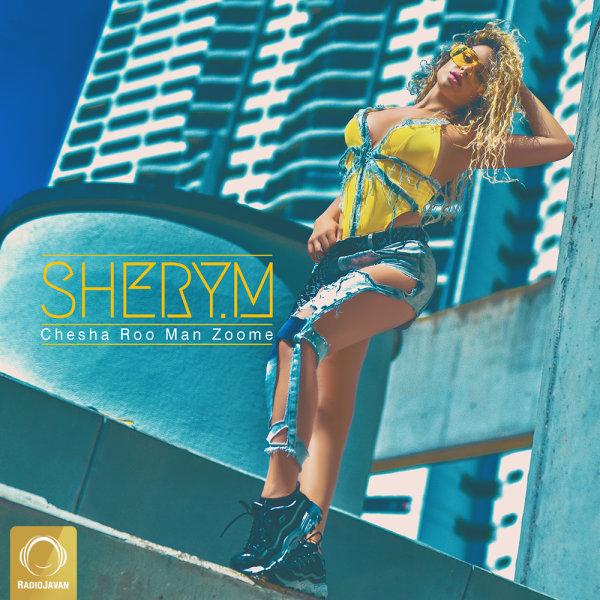SheryM - 'Chesha Roo Man Zoome'