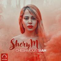 SheryM - 'Cheshmoon Siah'