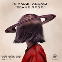 Siamak Abbasi - 'Edame Bede'