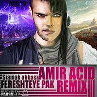 Siamak Abbasi - 'Fereshteye Pak (Amiryar Remix)'