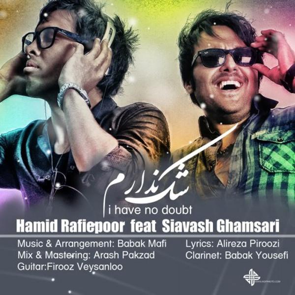 Siavash Ghamsari - Shak Nadaram (Ft Hamid Rafiepoor) Song