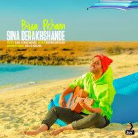 Sina Derakhshande - 'Biya Pisham'