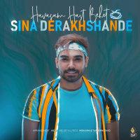 Sina Derakhshande - 'Havasam Hast Behet'