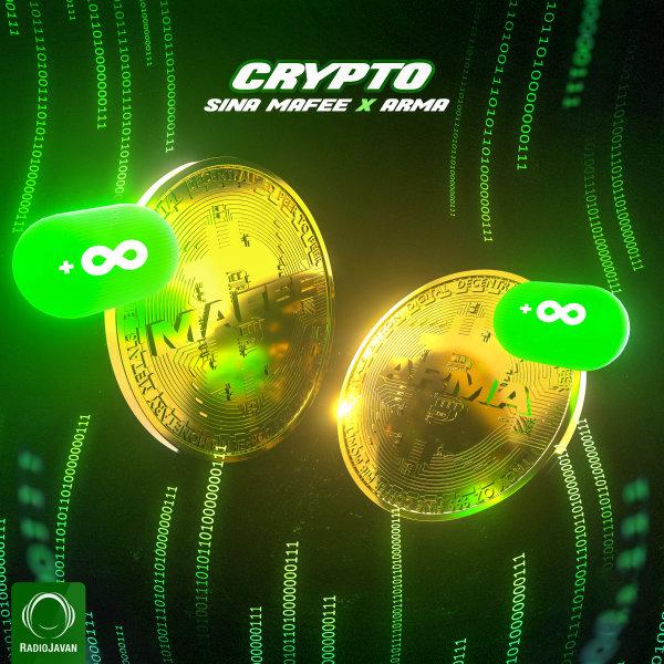Sina Mafee & Arma - Crypto Song | سینا مافی آرما کریپتو'
