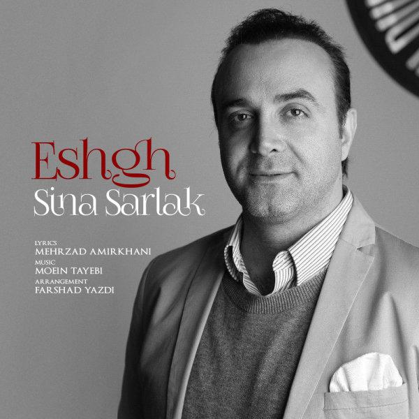 Sina Sarlak - 'Eshgh'