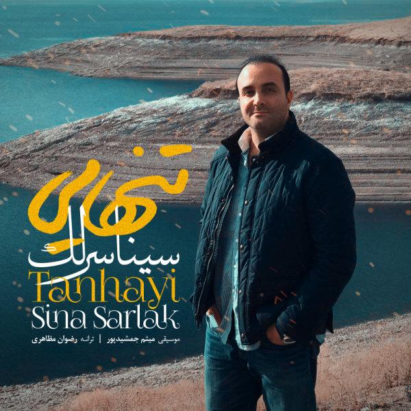 Sina Sarlak - 'Tanhayi'
