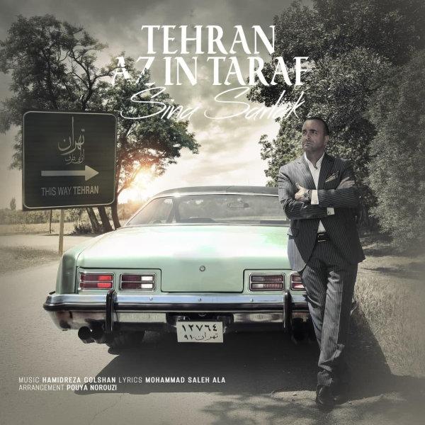 Sina Sarlak - 'Tehran Az In Taraf'