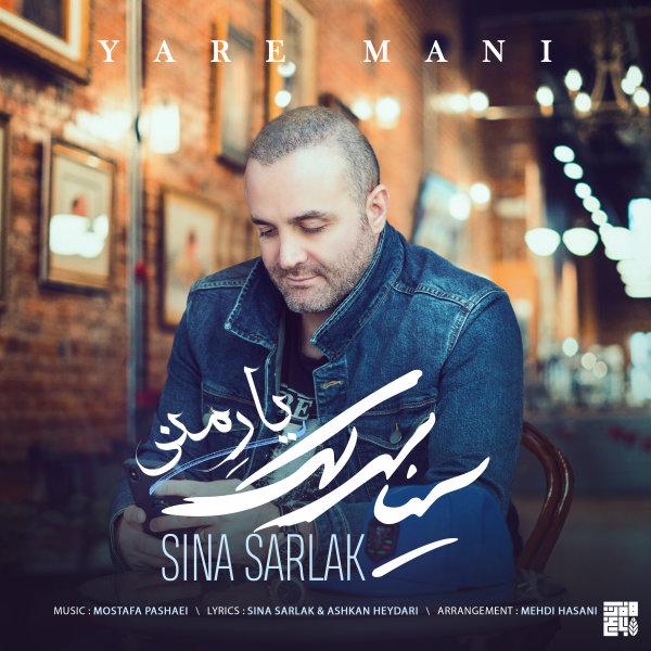Sina Sarlak - 'Yare Mani'