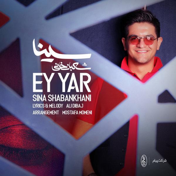 Sina Shabankhani - 'Ey Yar'