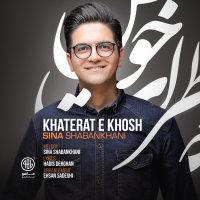 Sina Shabankhani - 'Khaterate Khosh'