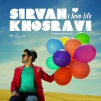 Sirvan Khosravi - 'Doost Daram Zendegiro'