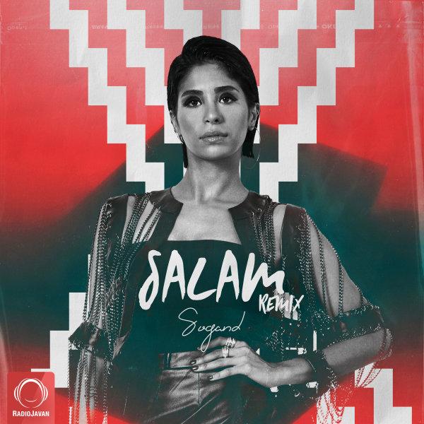 Sogand - 'Salam (Remix)'