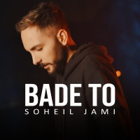 Soheil Jami - 'Bade To'