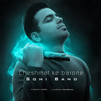 Sohi Band - 'Cheshmat Ke Barone'
