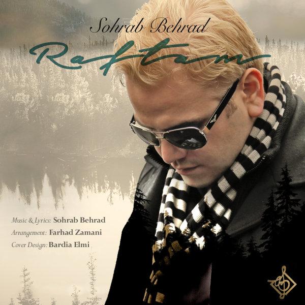 Sohrab Behrad - 'Raftam'