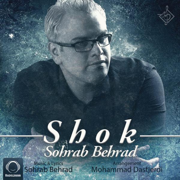 Sohrab Behrad - 'Shok'