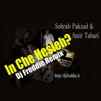 Sohrab Pakzad - 'In Che Hesieh (DJ Freddie Remix)'