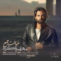 Sohrab Pakzad - 'Khialet Jaam'