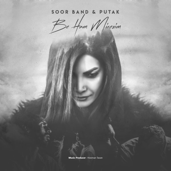 Soor & Putak - 'Be Ham Miresim'