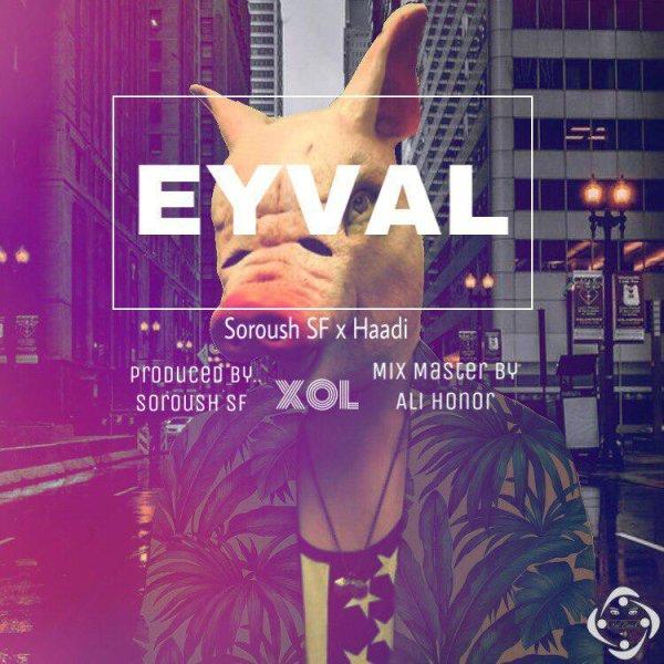 Soroush SF & Haadi - 'Eyval'