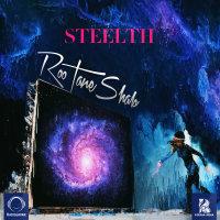 Steelth - 'Roo Tane Shab'